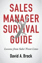 The Sales Manager Survival Guide