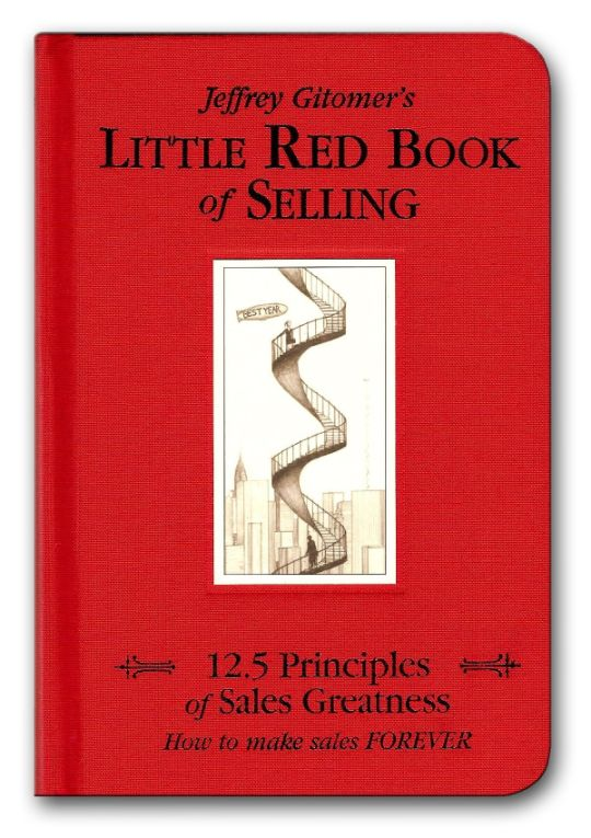 The Little Red Book of Selling by Jeff Gitomer