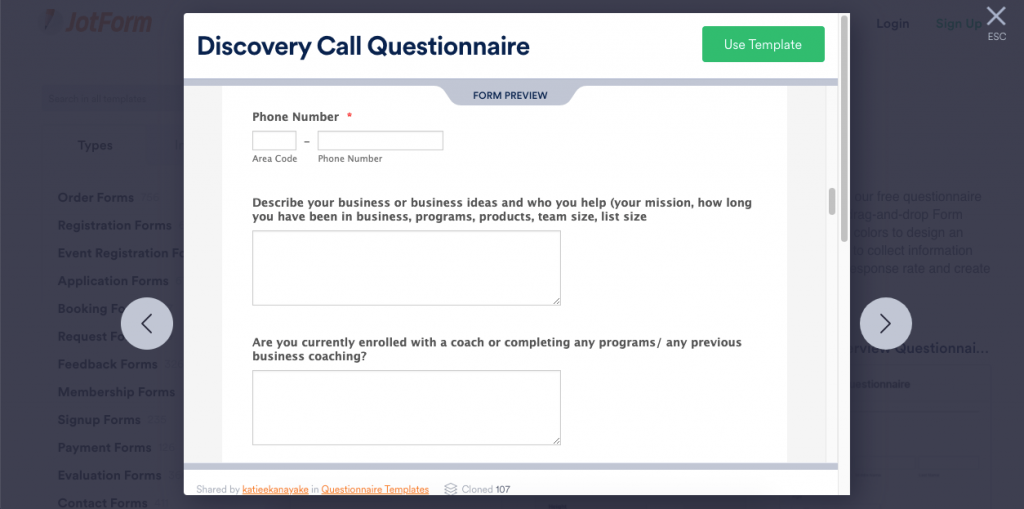 This interactive discovery call questionnaire by JotForm allows you to set up the questions you need to ask