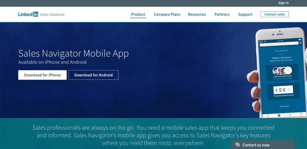 The LinkedIn sales navigator helps you connect with potential clients through its advanced, sales-focused algorithm