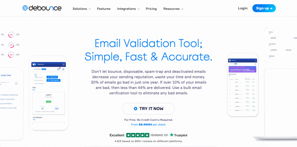 Debounce is another bulk email verifier that offers unlimited free email verification of disposable emails through API