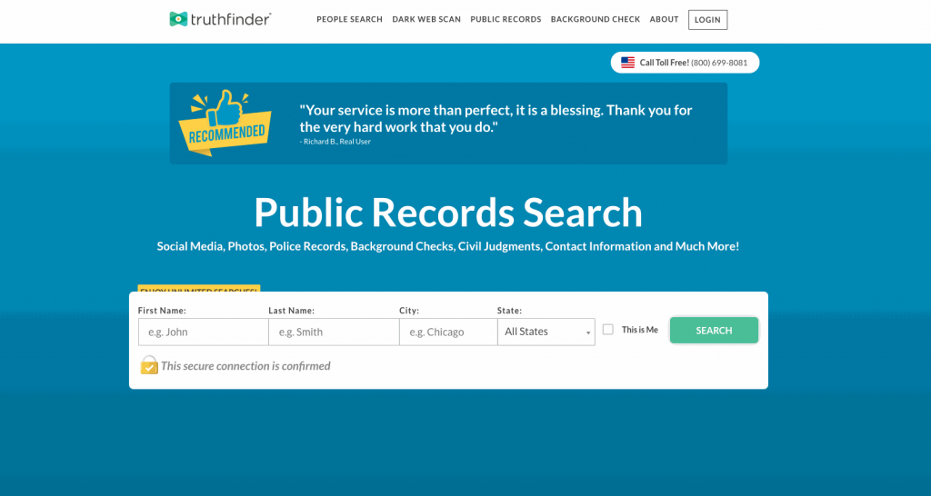 TruthFinder is a people search tool that scans millions of public records and online profiles to build custom background reports on almost anyone in the U.S